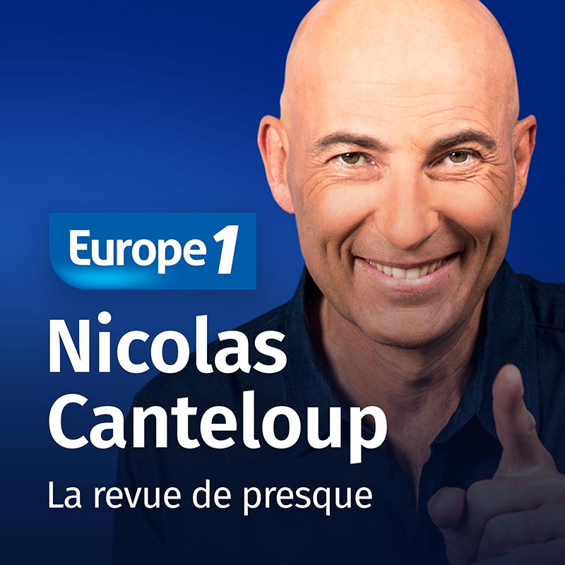 Podcasts de  Nicolas Canteloup  ...